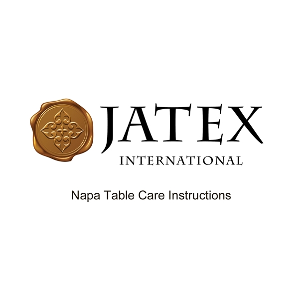 Napa Table Care Instructions